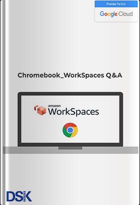 【実録】Chromebook で Amazon WorkSpaces を 利用いただく際の Q&A